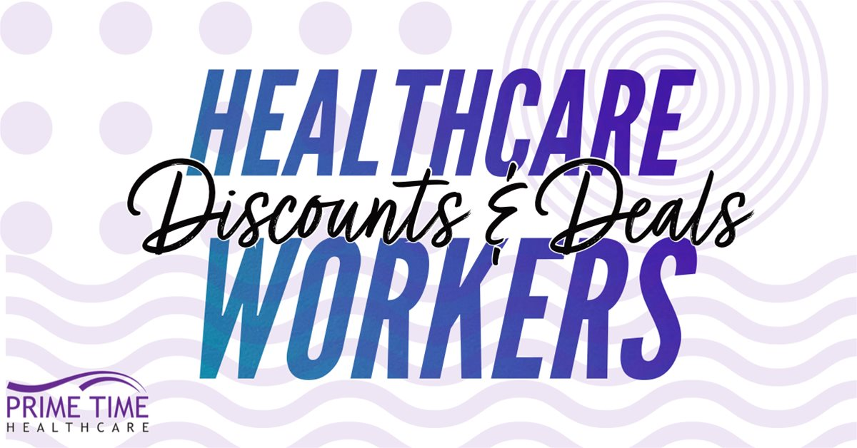 Deals and Discounts for Healthcare Workers